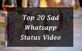 20+ Sad Whatsapp Status Video Download